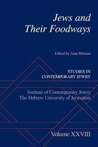 Book Jews and Their Foodways by Anat Helman