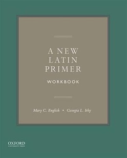 Book A New Latin Primer Workbook by Mary C. English