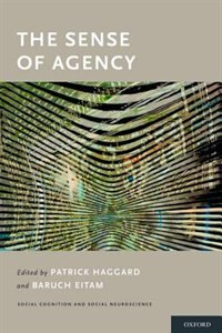 Book The Sense of Agency by Patrick Haggard