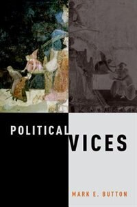 Book Political Vices by Mark E. Button