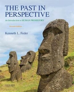 Book The Past in Perspective: An Introduction to Human Prehistory by Kenneth L. Feder