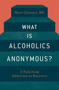 Book What is Alcoholics Anonymous? by Marc Galanter