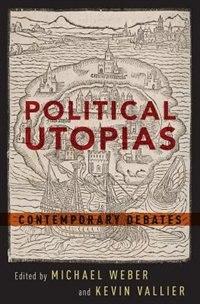 Book Political Utopias: Contemporary Debates by Michael Weber