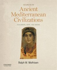 Sources in Ancient Mediterranean Civilizations: Documents, Maps, and Images