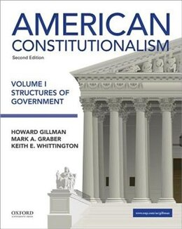 Book American Constitutionalism: Volume I: Structures of Government by Howard Gillman