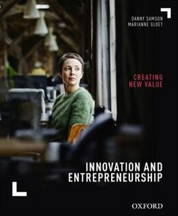 Book Innovation and Entrepreneurship: Creating New Value by Danny Samson