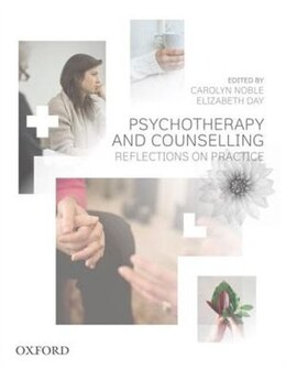 Book Psychotherapy and Counselling: Reflections on Practice by Carolyn Noble