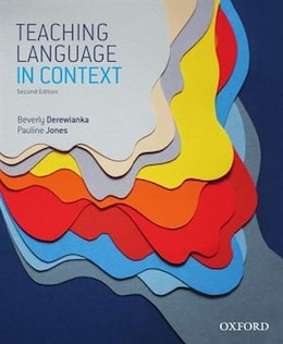 Book Teaching Language in Context by Beverly Derewianka