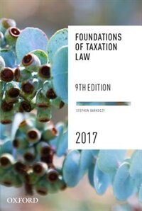 Book Foundations of Taxation Law 2017 by Stephen Barkoczy