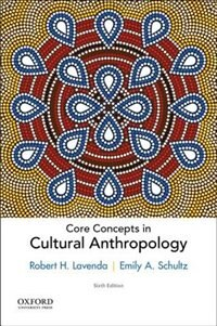 Book Core Concepts in Cultural Anthropology by Robert H. Lavenda