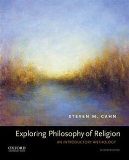 Book Exploring Philosophy of Religion: An Introductory Anthology by Steven M. Cahn