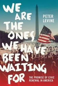Book We Are the Ones We Have Been Waiting For by Peter Levine