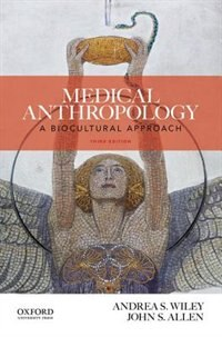 Book Medical Anthropology: A Biocultural Approach by Andrea S. Wiley