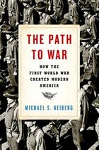 The Road Over There: Americans and the First World War