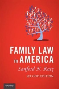 Book Family Law in America by Sanford N. Katz