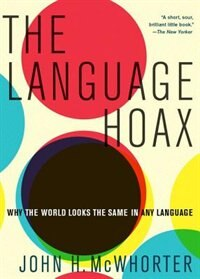 Book The Language Hoax by John H. McWhorter