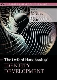 Book The Oxford Handbook of Identity Development by Kate C. Mclean