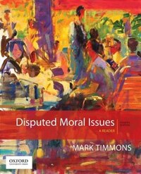 Disputed Moral Issues: A Reader