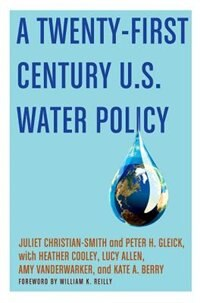 Book A Twenty-First Century US Water Policy by Juliet Christian-Smith