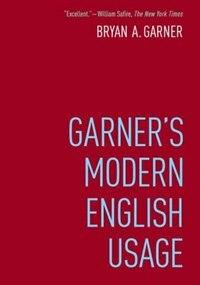 Garner's Modern English Usage de Bryan Garner