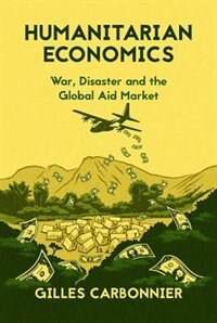 Book Humanitarian Economics by Gilles Carbonnier