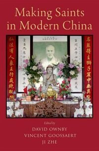 Book Making Saints in Modern China by Zhe Ji