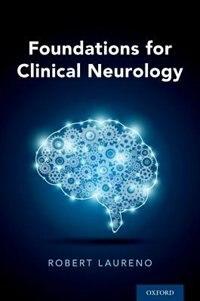 Foundations for Clinical Neurology