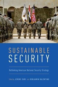 Book Sustainable Security: Rethinking American National Security Strategy by Jeremi Suri