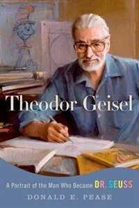 Book Theodore Geisel by Donald E. Pease