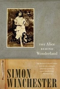 Book The Alice Behind Wonderland by Simon Winchester