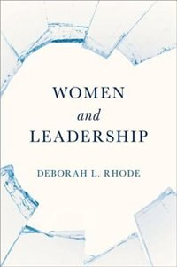 Book Women and Leadership by Deborah L. Rhode