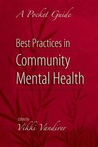 Book Best Practices in Community Mental Health: A Pocket Guide by Vikki L. Vandiver