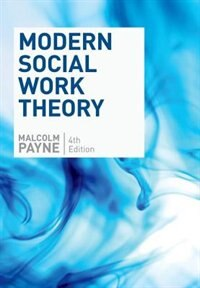 Book Modern Social Work Theory by Malcolm Payne