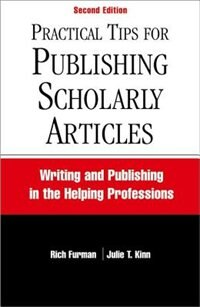 Book Practical Tips for Publishing Scholarly Articles: Writing and Publishing in the Helping Professions by Rich Furman
