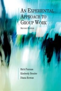 Book An Experiential Approach to Group Work by Rich Furman