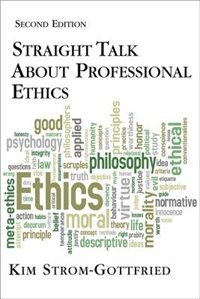 Book Straight Talk About Professional Ethics by Kim Strom-gottfried