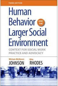 Book Human Behavior and the Larger Social Environment: Context for Social Work Practice and Advocacy by Miriam McNown Johnson