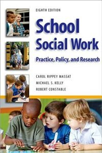 Book School Social Work: Practice, Policy, and Research by Robert Constable