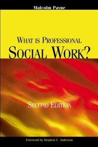 Book What Is Professional Social Work? by Malcolm Payne