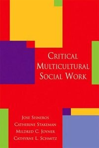 Book Critical Multicultural Social Work by Jose Sisneros
