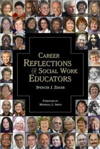 Book Career Reflections of Social Work Educators by Spencer Zeiger
