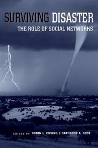 Book Surviving Disaster: The Role of Social Networks by Robin L. Ersing