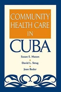 Book Community Health Care in Cuba by Susan E. Mason