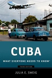 Book Cuba: What Everyone Needs to KnowRG by Julia Sweig