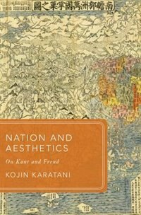 Book Nation and Aesthetics: On Kant and Freud by Kojin Karatani