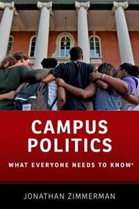 Book Campus Politics: What Everyone Needs to KnowRG by Jonathan Zimmerman