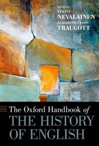 Book The Oxford Handbook of the History of English by Terttu Nevalainen