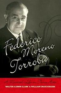 Book Federico Moreno Torroba by Walter Aaron Clark