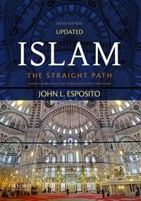 Islam: The Straight Path, Updated Fifth Edition