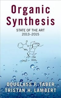 Organic Synthesis State of the Art, 2013-2015